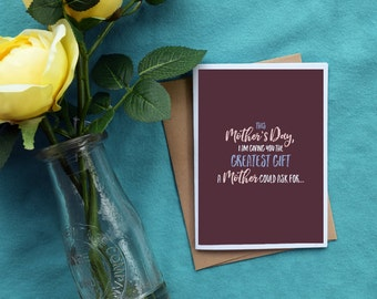 Mother's Day | You Were Right | Greeting Card