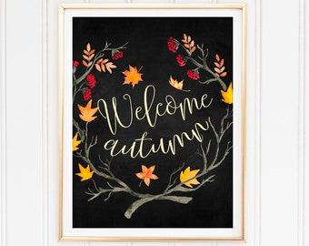 Printable Art Welcome Autumn Fall Printable Autumn Decor Holiday Print Welcome Autumn Print Digital Prints Quote Printable Autumn Quote