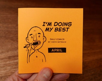 "April – ""I'm Doing My Best"" Daily Comics"