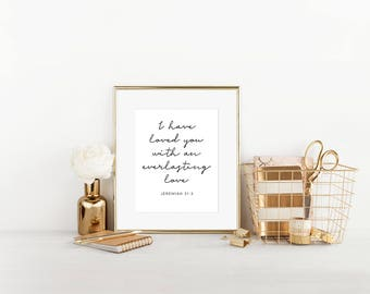 I Have Loved You with an Everlasting Love Jeremiah 31:3 Bible Verse Art, Home Decor, Printable Art, Digital Art, Christian Art