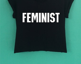 FEMINIST style  Crop Top have a  screen design handmade size S - M-L.
