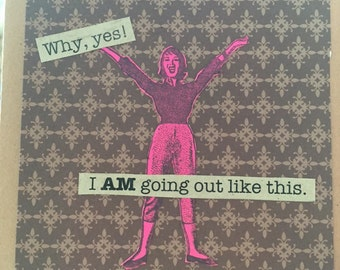 Hilarious Mother's Day Card - Are You Going Out Like That?