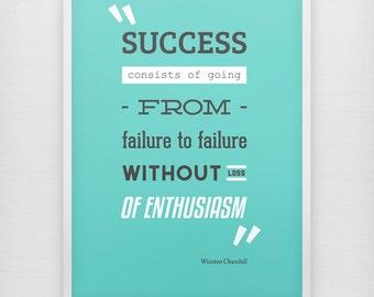 Success - Enthusiasm - Motivational print on paper - Winston Churchill quote