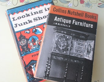 Vintage Book, Antiques Book, Looking in Junk Shops, Antique Furniture, Collins Nutshell Book, 1960s, Reference Books.