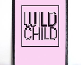 printable wall art, printable poster, pink poster, wild child poster, print at home poster, printable art