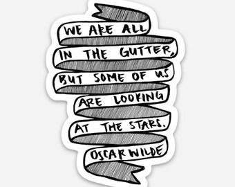 """Oscar Wilde Literary Vinyl Sticker — Lady Windermere's Fan — """"Gutter/Stars"""""""