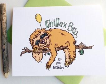 Chillax Sloth Birthday Greeting Card