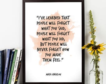 Maya Angelou, Maya Angelou Quote, Maya Angelou Art, I've learned ..., Watercolor Quote, Motivational quote, Inspirational quote,