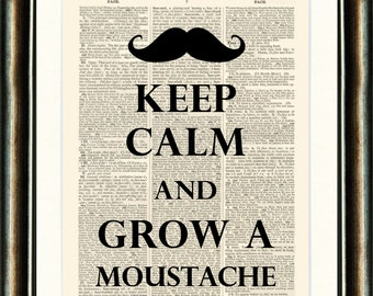 MOVEMBER Keep Calm MOUSTACHE Quote Print on a vintage book page from a late 1800s Dictionary Buy 3 get 1 FREE