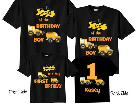 Mom of the Birthday Boy Dad of the Birthday Boy and 1st Birthday Shirt Construction Birthday Shirts on BLACK Shirts