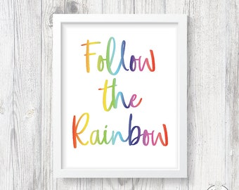 Rainbow Wall Art | Rainbow Art Print | Follow the Rainbow | Nursery Rainbow Decor