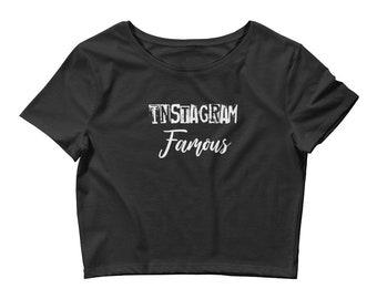 Instagram Famous Insta-Famous Women's Crop Tee