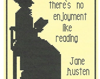 No Enjoyment Like Reading / Jane Austen Quotation / Cross Stitch Sampler Chart