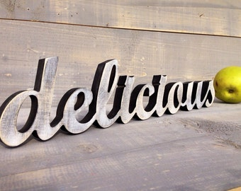 Kitchen Sign, Rustic Sign,  Wood Sign Delicious, Restaurant and Home Decor  Sign