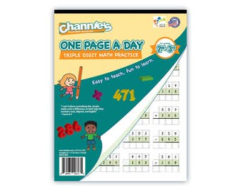 Channie's One Page A Day Triple Digit Math Practice Workbook