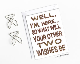 Funny Valentines Day Card, Sarcastic Anniversary Card For Him or Her, Boyfriend Birthday Card, Love, Kisses, Wishes, Genie