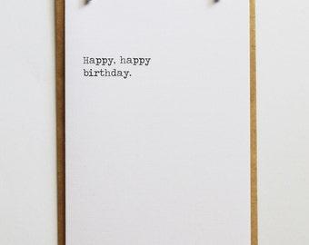Happy Happy Birthday   Birthday Card   Minimalist Stylish Keepsake Notes Greeting Card