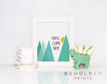 Nursery Wall Art, Mountains, Nursery Print, Mountain Print, Mountain Quote, Baby Prints, Nursery Quote, Nursery Mountain decor, Baby room
