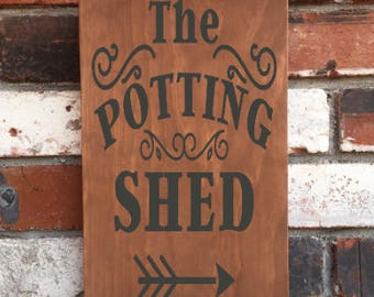 The Potting Shed - Wood Sign - Garden - Gardener - Country home Decor - Wooden Signs - Green House - Mother's Day Gift - Father's Day Gift