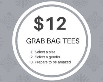 Grab Bag Surprise T-Shirt