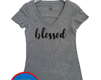 Blessed Women's V Neck T Shirt Blessed Shirt #Blessed Shirt Blessed Momma Shirt Blessed T Shirt Blessed Tee Trendy Shirt Happy Life Shirt