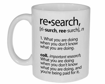 Research Definition funny coffee or tea mug