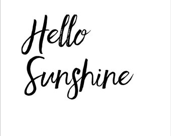 Hello Sunshine Inspirational Motivational Quote Art Print Wall Decor Image - Unframed Poster