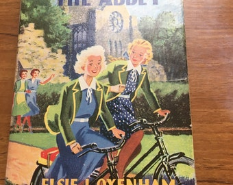 Vintage Book 1958 Strangers at the Abbey by Elsie J Oxenham