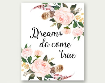 Dreams Do Come True, Inspirational Wall Art, Inspirational Printable, Dreams  Printable, Dreams