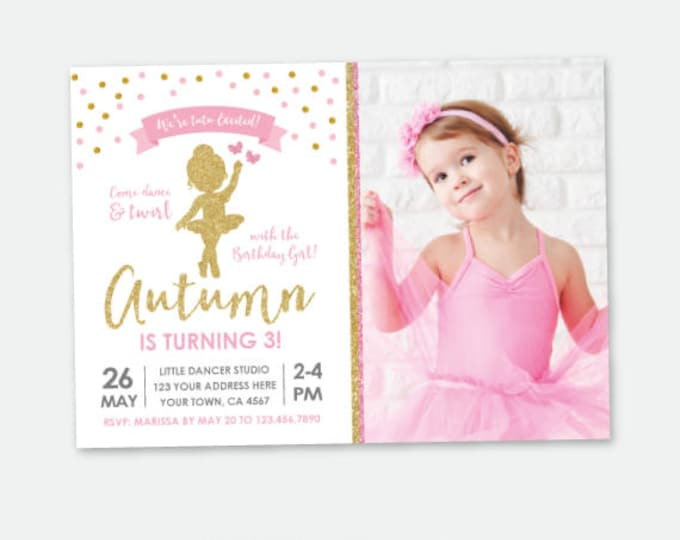 Ballerina Invitation with Photo, Ballet Birthday Party, Pink & Gold, Tutu Invitation, Personalized DIGITAL Invitations