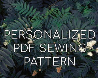 Personalized PDF Sewing Pattern - Design and Create Your Own Clothes