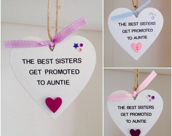 The Best Sisters Get Promoted To Auntie Plaque - Handmade Auntie Gifts - Auntie Quote Plaques