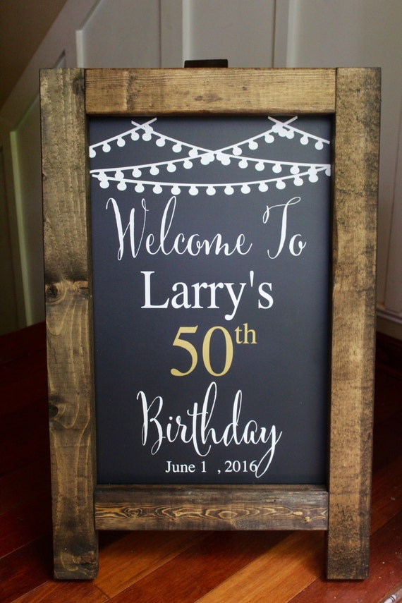 Happy 50th Birthday Rustic Chalkboard Easel Sign Milestone