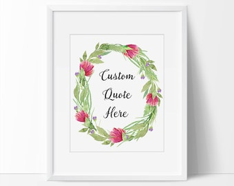 Custom Quote Here, Custom Quote Art, Your Quote Here, Your Words Here, Custom Saying Calligraphy, Calligraphy Quote Printable, Quote Art.