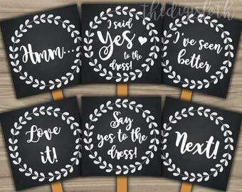 Say Yes To The Dress - INSTANT DOWNLOAD - Bridal Shower Game Wedding Dress Shopping Paddle Signs - Floral Chalk  - Chalkboard Boho Chic