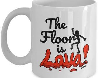 The Floor Is Lava Meme Mug // Funny Lava Meme Gifts // 'Floor is Lava' Game Coffee Cup