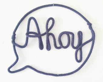 Ahoy Sign, Trendy Wall Decor, Nautical Wall Art, Nautical Nursery Decor, Wire Wall Art, Nautical Nursery Wall Decor, Baby Shower Gift