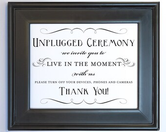 Unplugged Ceremony Sign Printable DIY Digital File PDF Wedding No Photos Turn off Phone Do it Yourself 8x10 and 5x7 Fancy