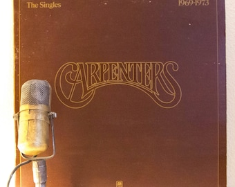"""The Carpenters Vinyl Record 1970s Pop Light Easy Listening """"The Singles: 1969-1973"""" (1970's A&M re-issue w/""""Top Of The World"""" {No Booklet}"""