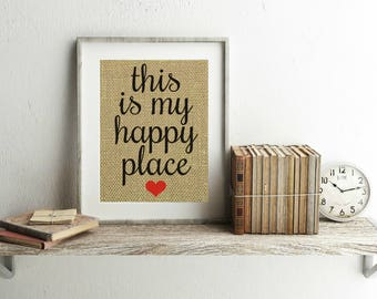 This Is My Happy Place Sign - Burlap Print - This Is My Happy Place Print - Our Happy Place