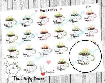 Need Coffee - Planner Stickers for Erin Condren, Happy Planner, Kikkik, Filofax (S0153)