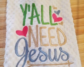 Y'all Need Jesus Hand Towel