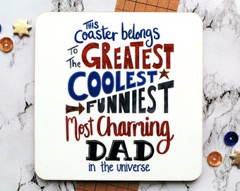 Father's Day Gift, Dad Coaster, Gift For Daddy, This Coaster Belongs To The Greatest Dad Coaster, Daddy Coaster, Coolest Dad, Funniest Dad