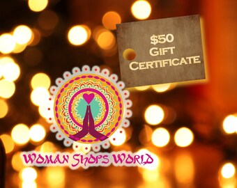 Gift Certificate: 50 Dollars from WomanShopsWorld / Worldly, Tribal Craft, Jewelry Making Supplies / For the Crafty Person on your List