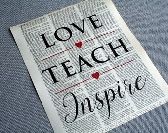 Love Teach Inspire 8x10 Inch Dictionary Print