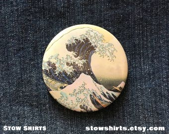 Hokusai - Great Wave off the Coast of Kanagawa pin back button badge, fridge magnet or pocket mirror