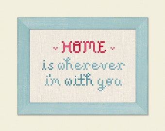Home is Wherever I'm with you Cross Stitch Pattern. Cross Stitch Quote Modern Simple Cute Cross Stitch Pattern PDF, Instant Download