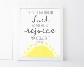 This is the Day the Lord has Made Scripture Printable Wall Art 8x10, 5x7, 11x14, Bible Verse Printable, Psalm 118:24, Scripture Print