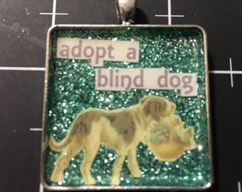 100% Donation Item: Adopt A Blind Dog Pendant, Special Needs Dogs, all proceeds go to the current selected animal charity