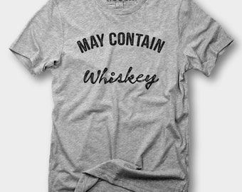 May Contain Whiskey shirt - Whiskey shirt,yoga shirt,Gym Tank Top gym shirt Country,Boho shirt,Hippe Hood, Country Lyrics, Tennessee Whiskey
